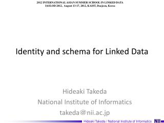 Identity and schema for Linked Data