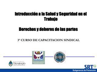 Introducci n a la Salud y Seguridad en el Trabajo   Derechos y deberes de las partes