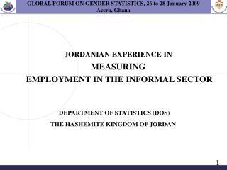 GLOBAL FORUM ON GENDER STATISTICS, 26 to 28 January 2009  Accra, Ghana