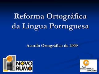 Reforma Ortogr fica da L ngua Portuguesa