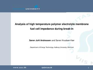 Analysis of high temperature polymer electrolyte membrane  fuel cell impedance during break-in  S ren Juhl Andreasen and