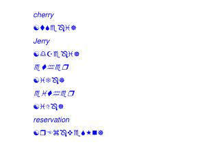 Cherry   [tSe i]  Jerry   [dZe i]  ether  [iT ]  either  [iD ]  reservation  [rEz veS n]