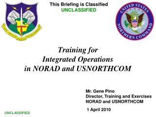 Training for  Integrated Operations in NORAD and USNORTHCOM