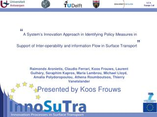 A System s Innovation Approach in Identifying Policy Measures in Support of Inter-operability and information Flow in S