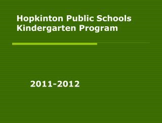Hopkinton Public Schools Kindergarten Program