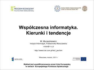 Wyklad jest wsp lfinansowany przez Unie Europejska w ramach  Europejskiego Funduszu Spolecznego