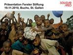 Pr sentation Ferster Stiftung 19.11.2010, Buchs, St. Gallen