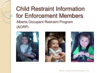 Child Restraint Information for Enforcement Members