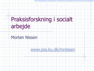Praksisforskning i socialt arbejde
