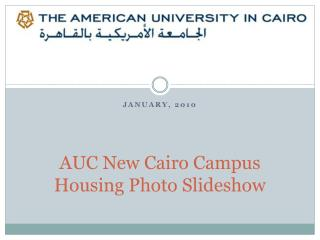 AUC New Cairo Campus Housing Photo Slideshow