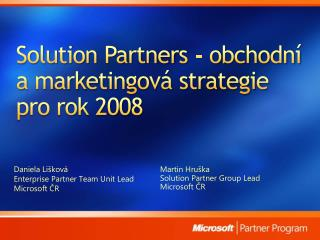 Solution Partners - obchodn  a marketingov  strategie pro rok 2008