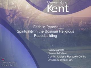 Faith in Peace:  Spirituality in the Bosnian Religious Peacebuilding