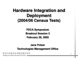 Hardware Integration and Deployment 2004