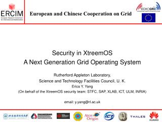 Security in XtreemOS A Next Generation Grid Operating System  Rutherford Appleton Laboratory,  Science and Technology Fa