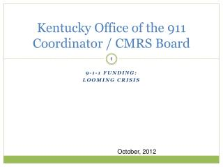 Kentucky Office of the 911 Coordinator