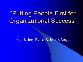 Putting People First for Organizational Success