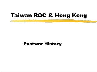Taiwan ROC  Hong Kong