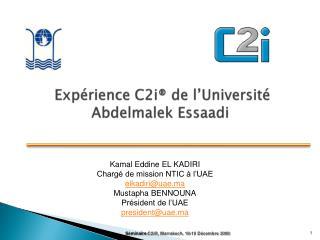 Exp rience C2i  de l Universit  Abdelmalek Essaadi