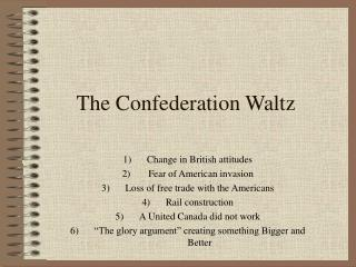 The Confederation Waltz