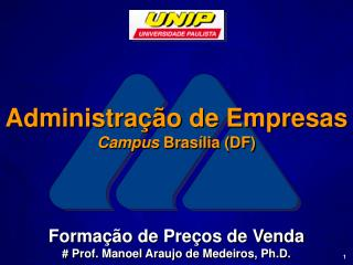 Forma  o de Pre os de Venda  Prof. Manoel Araujo de Medeiros, Ph.D.