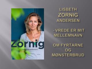 Lisbeth Zornig Andersen   - vrede er mit mellemnavn  Om fyrt rne og m nsterbrud