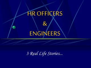 HR OFFICERS  ENGINEERS