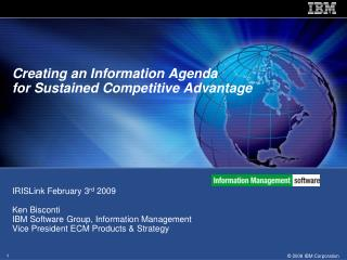 Creating an Information Agenda  for Sustained Competitive Advantage