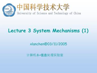 Lecture 3 System Mechanisms 1