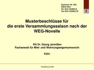 Musterbeschl sse f r die erste Versammlungssaison nach der WEG-Novelle      RA Dr. Georg Jenni en Fachanwalt f r Miet- u