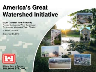 America s Great Watershed Initiative