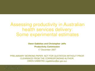 Assessing productivity in Australian health services delivery: Some experimental estimates