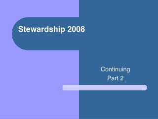 Stewardship 2008