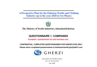 Contract 4088a   A Perspective Plan for the Pakistan Textile and Clothing Industry up to the year 2020 in two Phases