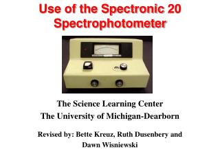 Use of the Spectronic 20  Spectrophotometer