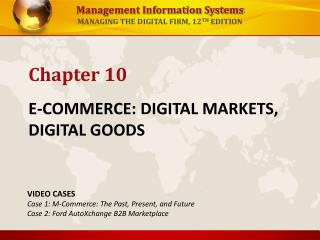 E-COMMERCE: DIGITAL MARKETS, DIGITAL GOODS