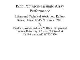 IS55 Pentagon-Triangle Array Performance