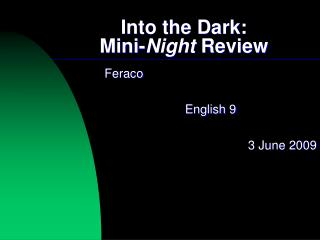 Into the Dark:  Mini-Night Review