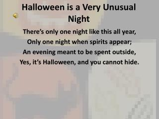 Halloween is a Very Unusual Night