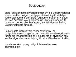 Spotopgave