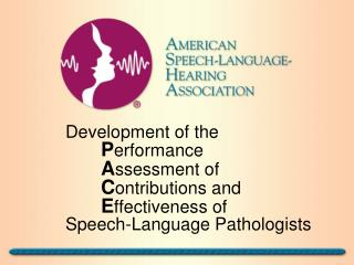 Development of the    Performance    Assessment of    Contributions and    Effectiveness of   Speech-Language Pathologis