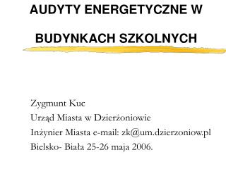 AUDYTY ENERGETYCZNE W BUDYNKACH SZKOLNYCH