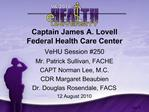 Captain James A. Lovell  Federal Health Care Center