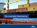 De svenska hamnarna