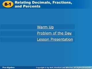 Relating Decimals, Fractions,           and Percents