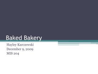 Baked Bakery