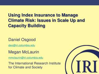 Using Index Insurance to Manage Climate Risk: Issues in Scale Up and Capacity Building