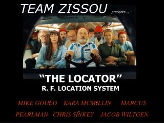THE LOCATOR  R. F. LOCATION SYSTEM