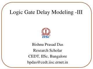 Logic Gate Delay Modeling -III