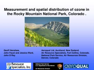 Measurement and spatial distribution of ozone in the Rocky Mountain National Park, Colorado .