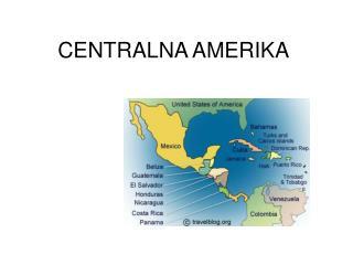 CENTRALNA AMERIKA